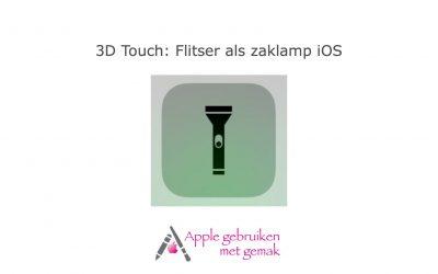 3D Touch: Flitser als zaklamp