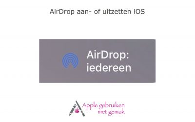 AirDrop aan- of uitzetten iOS