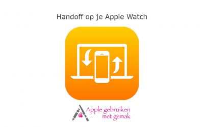 Handoff op je Apple Watch