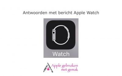 Antwoorden met bericht Apple Watch