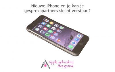 Nieuwe iPhone maar slecht geluid
